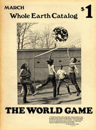 """The World Game."" In *Whole Earth Catalog* (March 1970)."