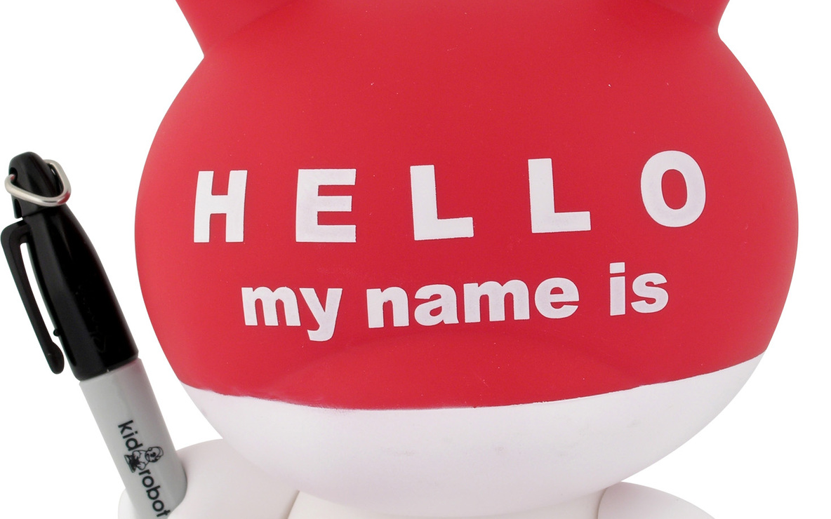 "Paul Budnitz, Tristan Eaton, and Huck Gee. *""Hello My Name Is"" Dunny.* 2006. Vinyl, 8 × 5 × 5 1/4″ (20.3 × 12.7 × 13.3 cm). The Museum of Modern Art, New York. Gift of the manufacturer. © 2007 Kidrobot"