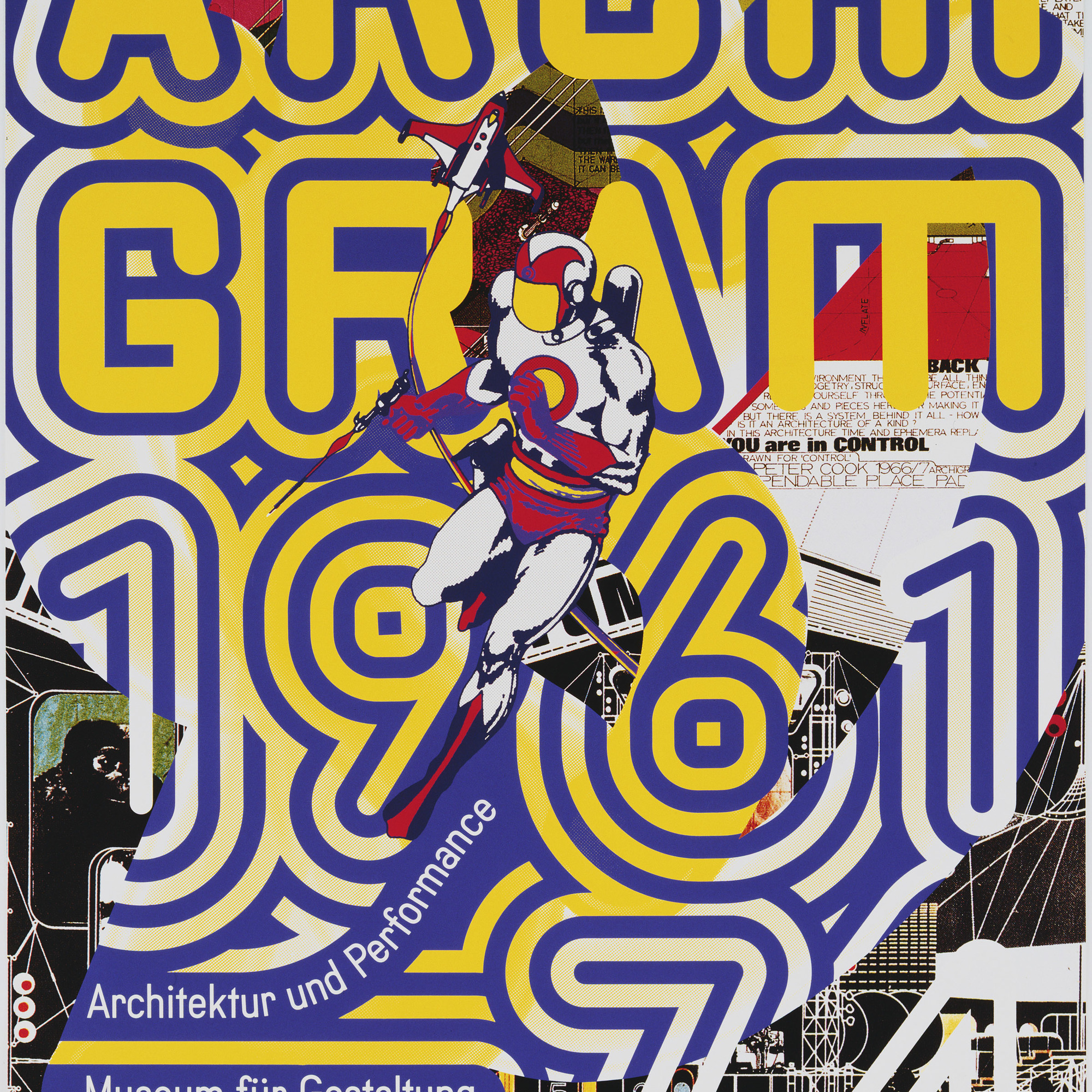 Ralph Schraivogel. Archigram 1961–74 (Museum für Gestaltung). 1995. Silkscreen, 50⅜ × 35⅝″ (128 × 90.5 cm). Gift of the designer