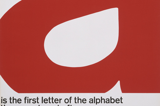 John Rieben. A Is the First Letter of the Alphabet. Printer: Screen Print Diversified. 1965–66. Lithograph, 50 × 35″ (127 × 88.9 cm). Gift of the designer (not on view)