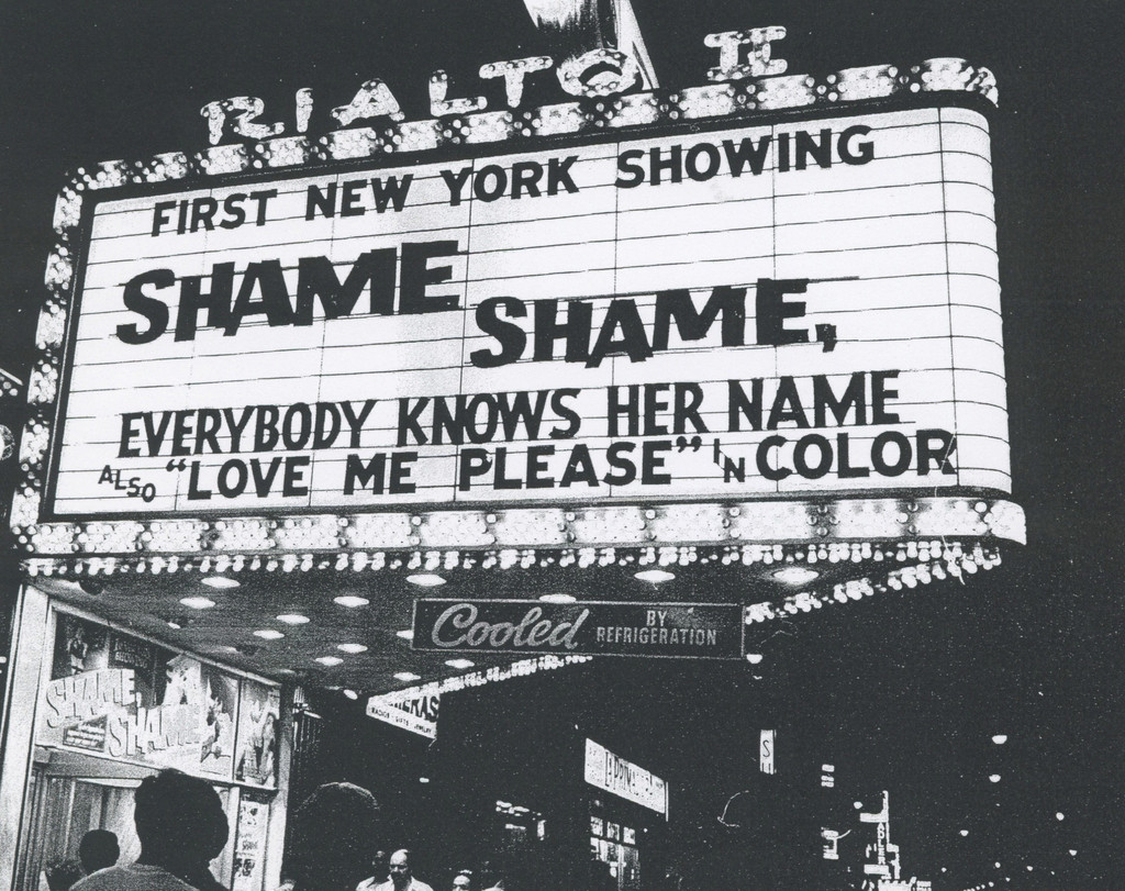 Marquee for *Shame, Shame, Everybody Knows Her Name*. 1970. Photo by Joseph Jacoby. © Joseph Jacoby