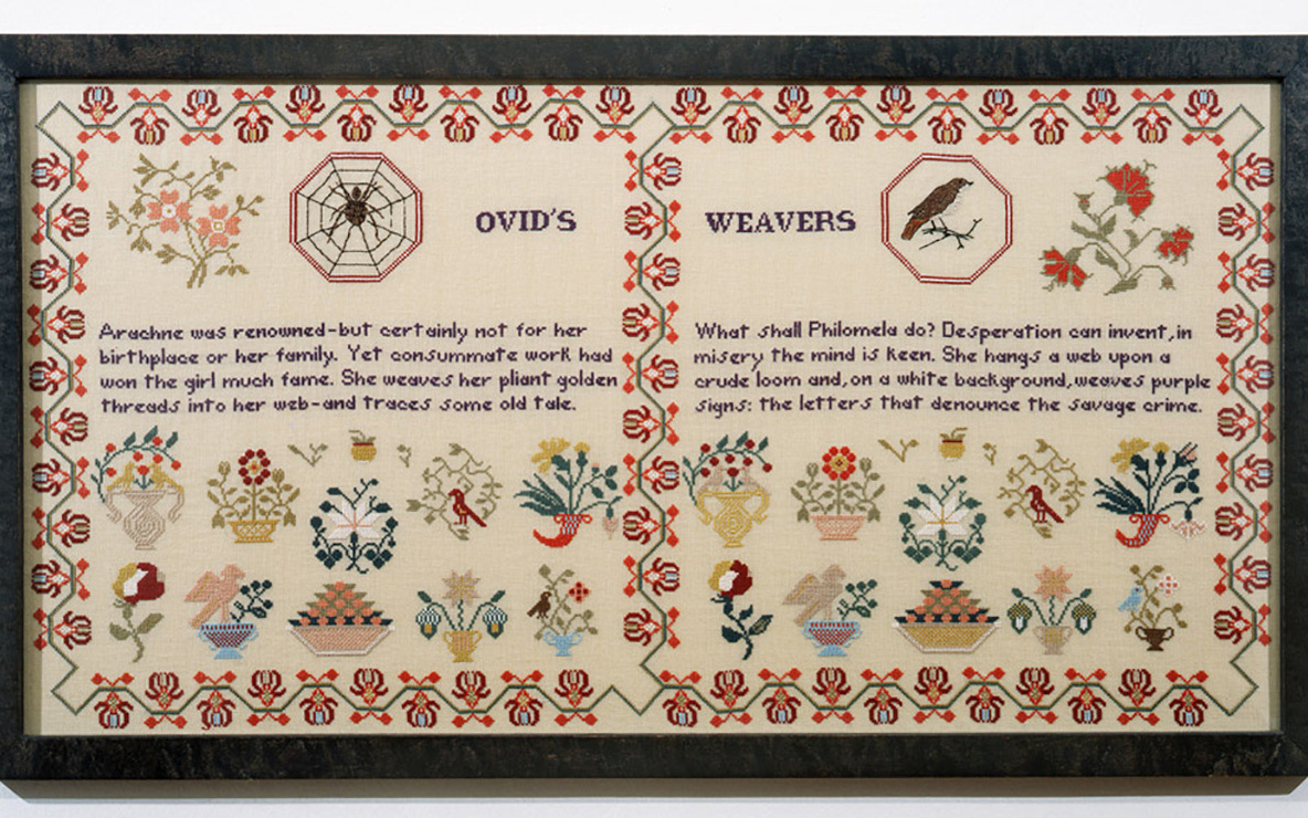 Elaine Reichek. *Sampler (Ovid's Weavers).* 1996. Embroidery on linen, 19 1/4 × 35″ (48.9 × 88.9 cm). Collection Melva Bucksbaum, Aspen. Part of the installation *When This You See…* (1996–1999)