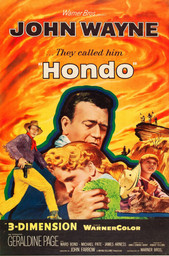 Poster for the 3-D release of Hondo. 1954. USA. Directed by John Farrow
