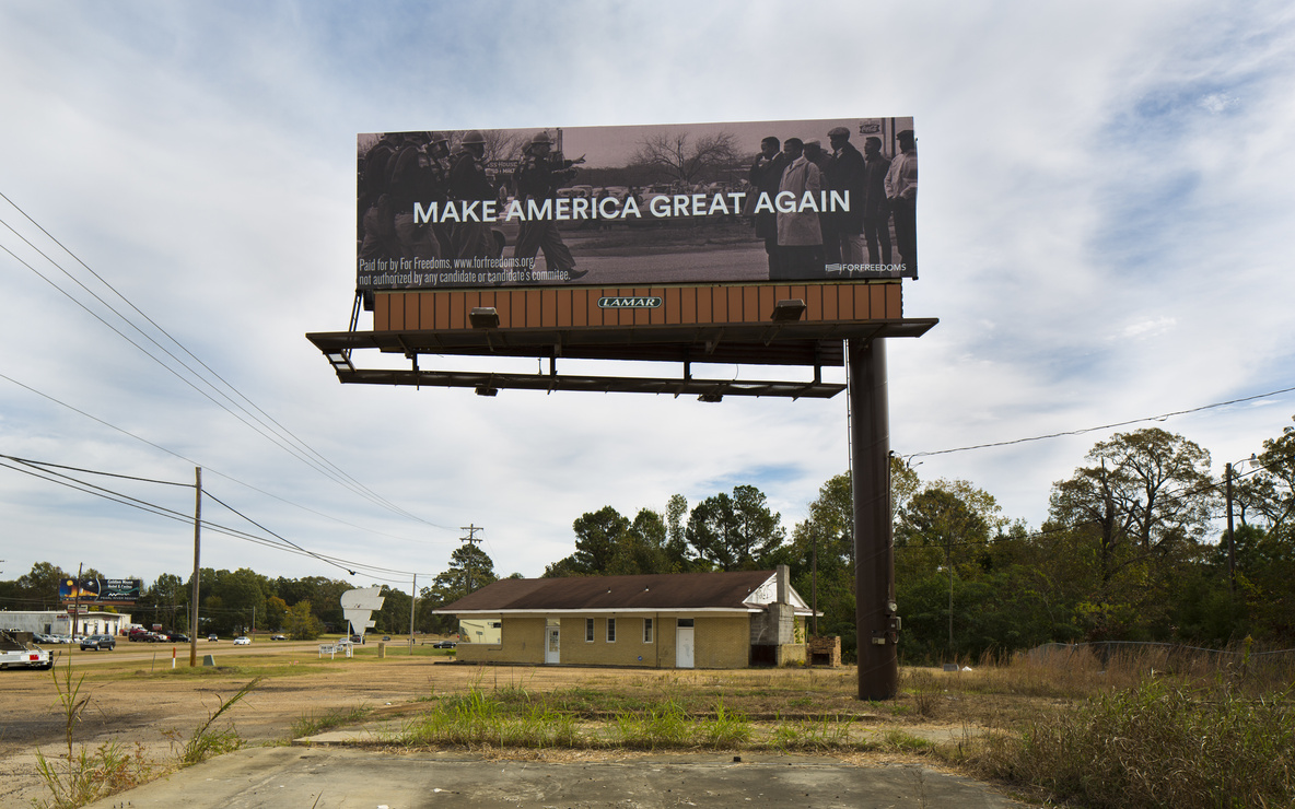 For Freedoms. *Make America Great Again.* 2016. Billboard. Photo: Wyatt Gallery