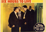 <em>6 Hours to Live</em>. 1932. USA. Directed by Wilhelm (William) Dieterle