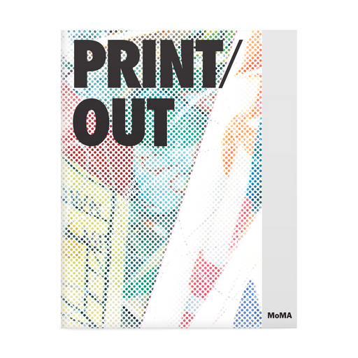 Print/Out | MoMA