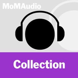 MoMA Audio: Collection