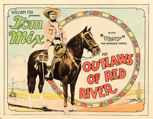 Outlaws of Red River. 1927. USA. Directed by Lewis Seiler. Courtesy Heritage Auctions (HA.com)