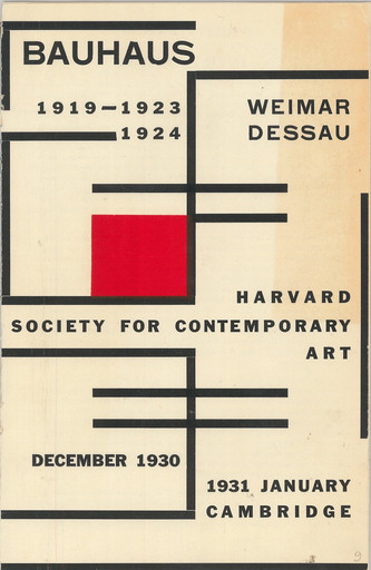 Pamphlet for the exhibition Bauhaus: 1919–1923 Weimar, 1924 Dessau, The Harvard Society for Contemporary Art, December 1930–January 1931. Harvard Society for Contemporary Art Scrapbooks, Vol. 2 (Autumn 1930–1933). The Museum of Modern Art Archives, New York
