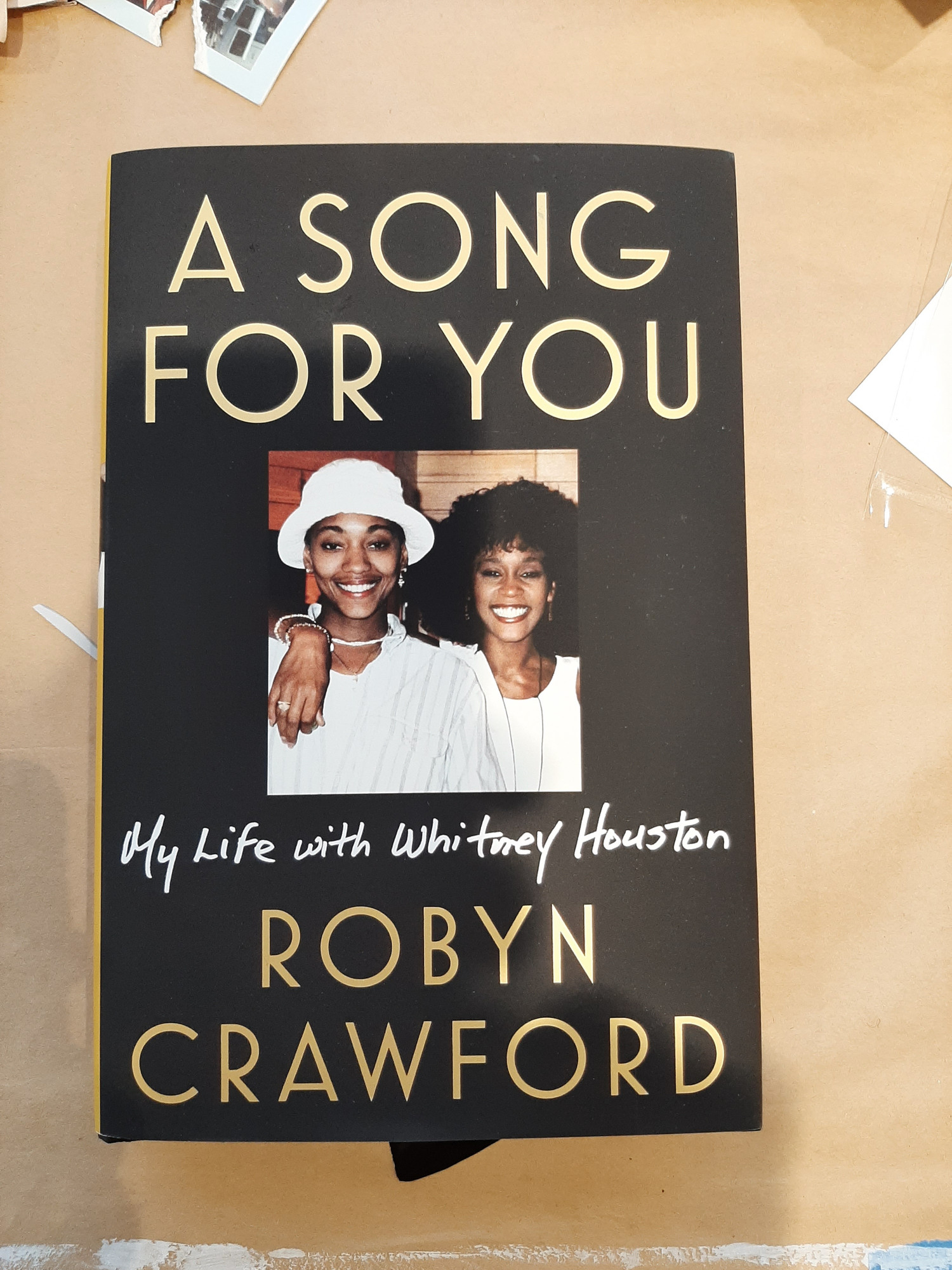 A Song for You: My Life with Whitney Houston, by Robyn Crawford