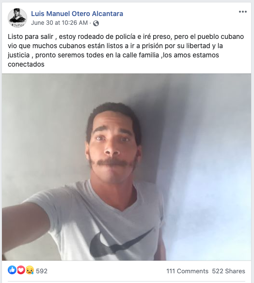 "Performance artist Luis Manuel Otero Alcántara's post on Facebook before his arrest, which begins, ""Ready to leave, I am surrounded by police and will go to prison...."""
