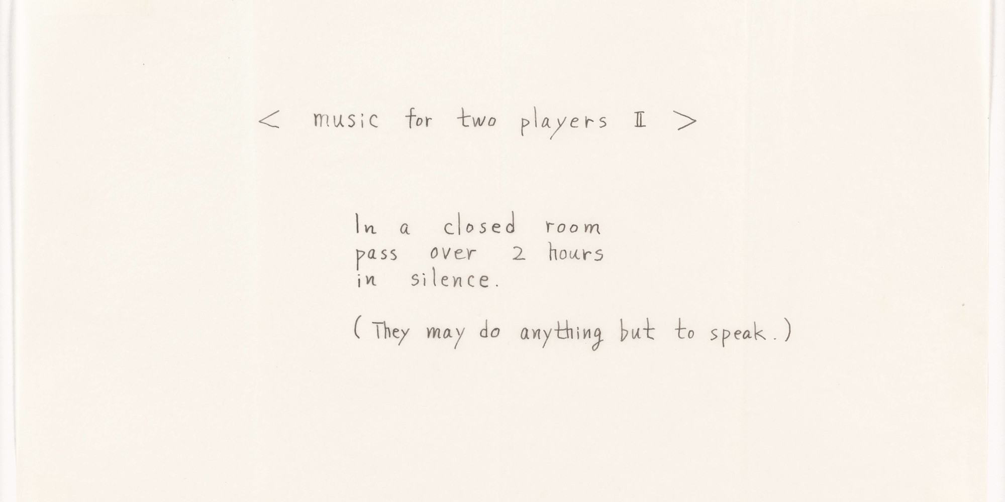 "Mieko Shiomi. < music for two players II >. 1963. Ink on paper, sheet: 6 15/16 × 9 15/16"" (17.7 × 25.3 cm). The Gilbert and Lila Silverman Fluxus Collection Gift. © 2020 Mieko Shiomi"