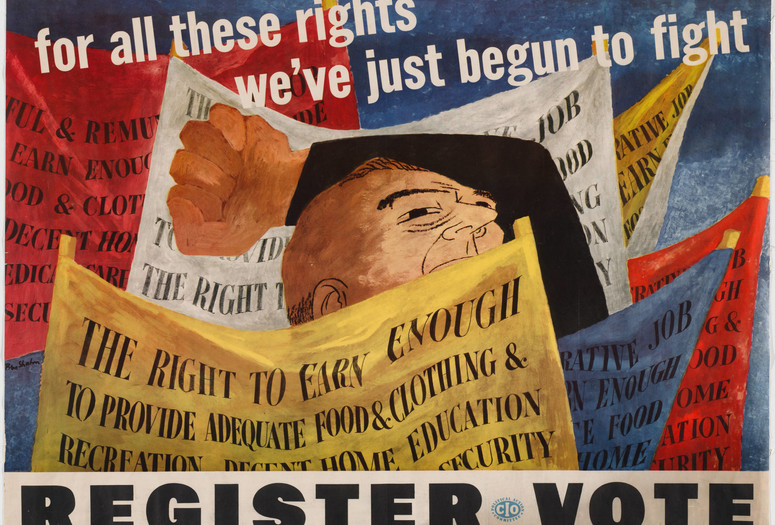 "Ben Shahn. For All These Rights We've Just Begun to Fight, Register, Vote.1946. Lithograph, 29 x 38 1/8"" (73.7 x 96.8cm). Gift of S. S. Spivack"