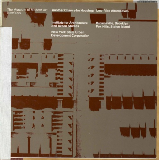 Another Chance for Housing: Low-Rise Alternatives | MoMA