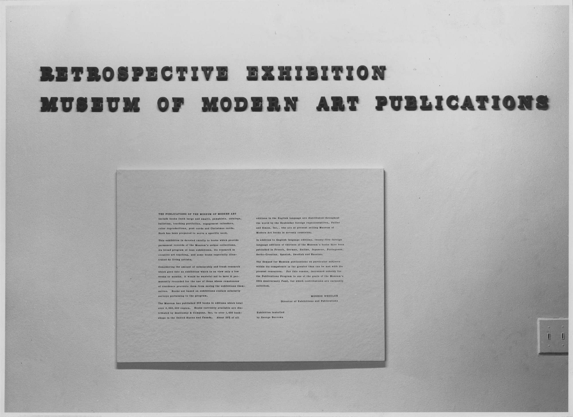 "Installation view of the exhibition, ""Retrospective Exhibition:  Museum of Modern Art Publications."" October 8, 1960–November 27, 1960. Photographic Archive. The Museum of Modern Art Archives, New York. IN673.1. Photograph by George Barrows."