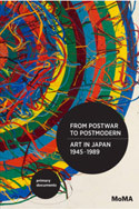 From Postwar to Postmodern, Art in Japan