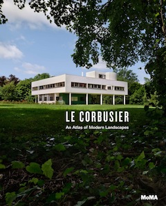Cover of Le Corbusier: An Atlas of Modern Landscapes published by The Museum of Modern Art