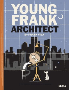 Cover of <i>Young Frank, Architect</i>
