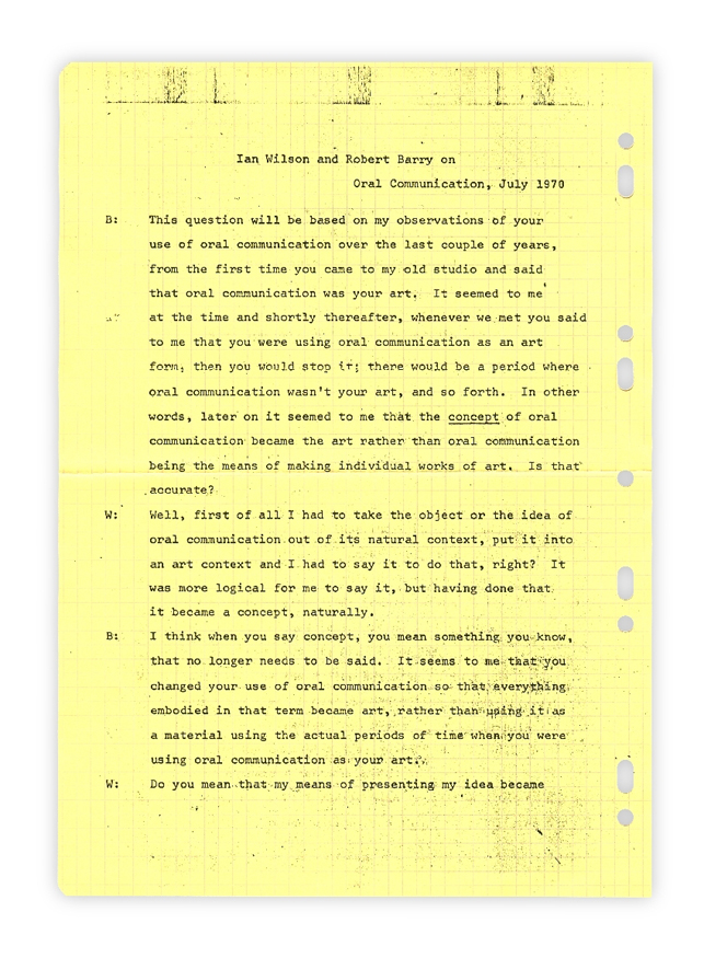 "Ian Wilson. Discussion, 10th of July 1970. 1970. Typewritten text on paper, each: 11 13/16 x 8 1/4"" (30 x 21 cm). The Museum of Modern Art, New York. Partial gift of the Daled Collection and partial purchase through the generosity of Maja Oeri and Hans Bodenmann, Sue and Edgar Wachenheim III, Marlene Hess and James D. Zirin, Agnes Gund, Marie-Josée and Henry R. Kravis, and Jerry I. Speyer and Katherine G. Farley."