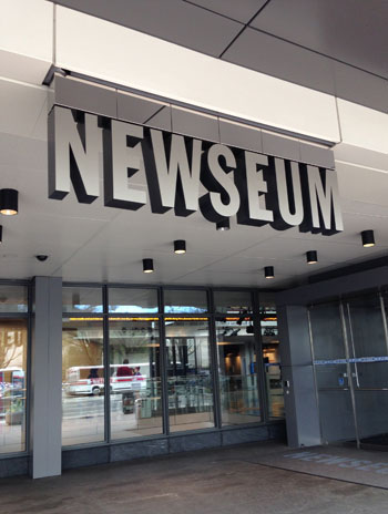 The entrance to Newsueum, Washington, DC. Image courtesy Newseum