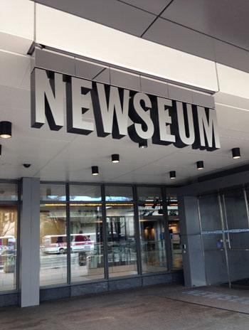 The entrance to Newsueum, Washington, DC. Image courtesy Newseum