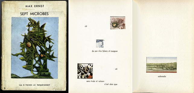 """Cover and pages from Max Ernst, Sept microbes vus à travers un temperament. Paris: Les Éditions Cercle des arts, 1953. The center page reads as follows: """"He laughs/with his white and cloudy laugh/laughs/without a rival or reason/then"""""""