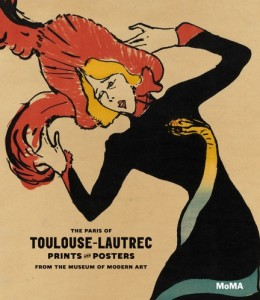 Cover of the publication The Paris of Youlouse-Lautrec: Prints and Posters from The Museum of Modern Art, published by The Museum of Modern Art