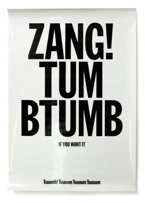 Zang Tumb Tumb (If You Want It)