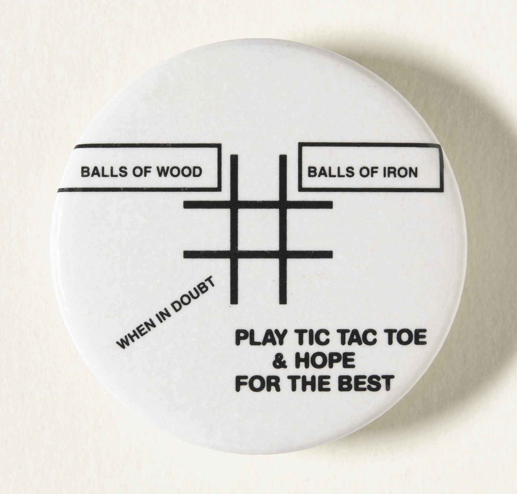 Lawrence Weiner. Play Tic Tac Toe & Hope For The Best. 1995