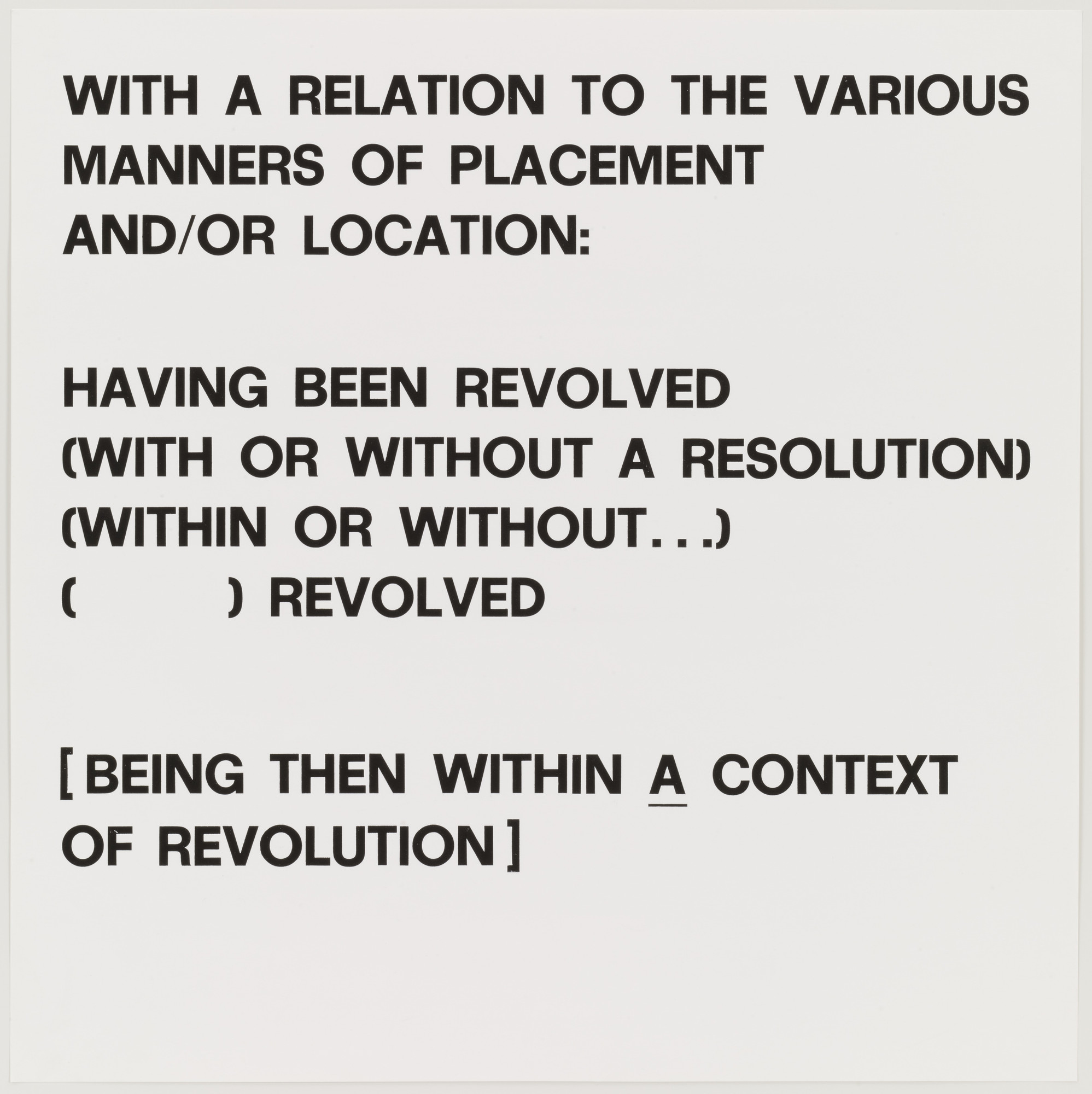 Lawrence Weiner. With a Relation to the Various Manners of Placement and/or Location. 1974