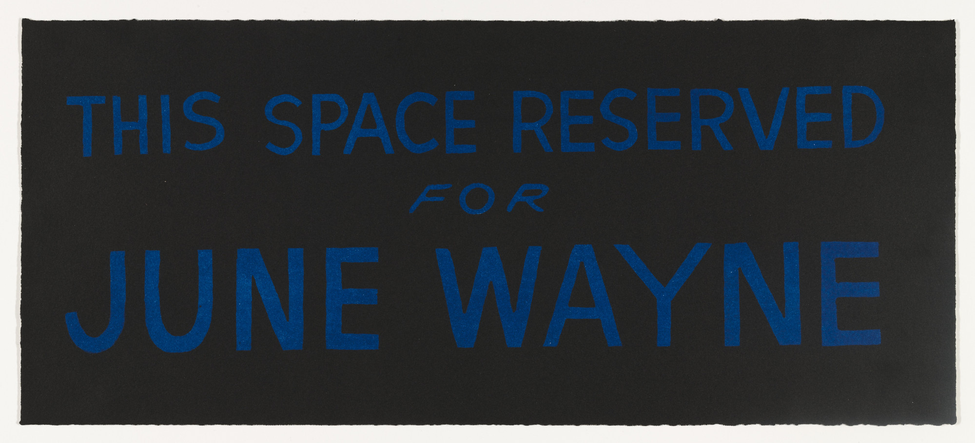 Bruce Conner. This Space Reserved for June Wayne. 1965