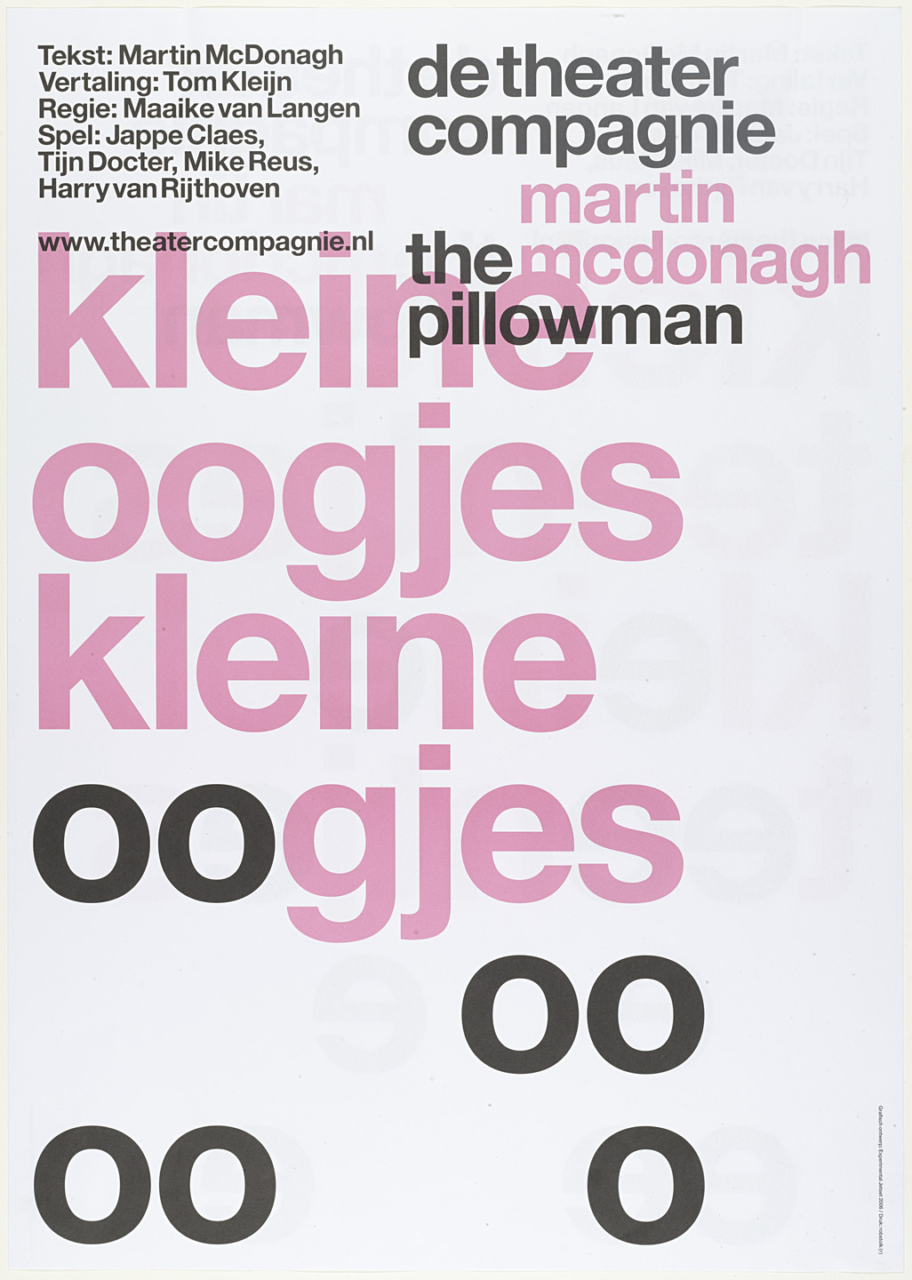 Experimental Jetset. De Theatercompagnie The Pillowman. 2005