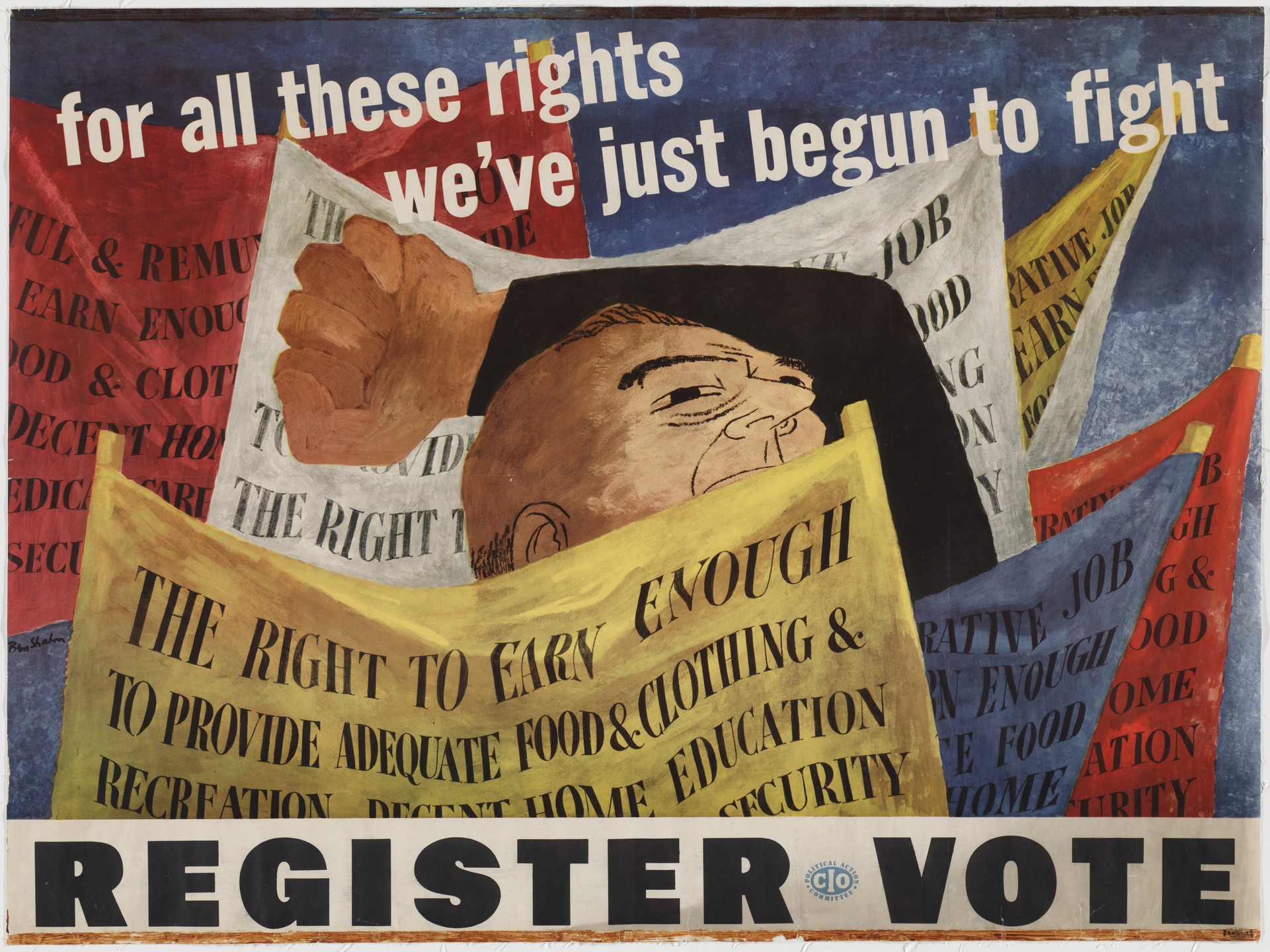 Ben Shahn. For All These Rights We've Just Begun to Fight, Register, Vote. 1946
