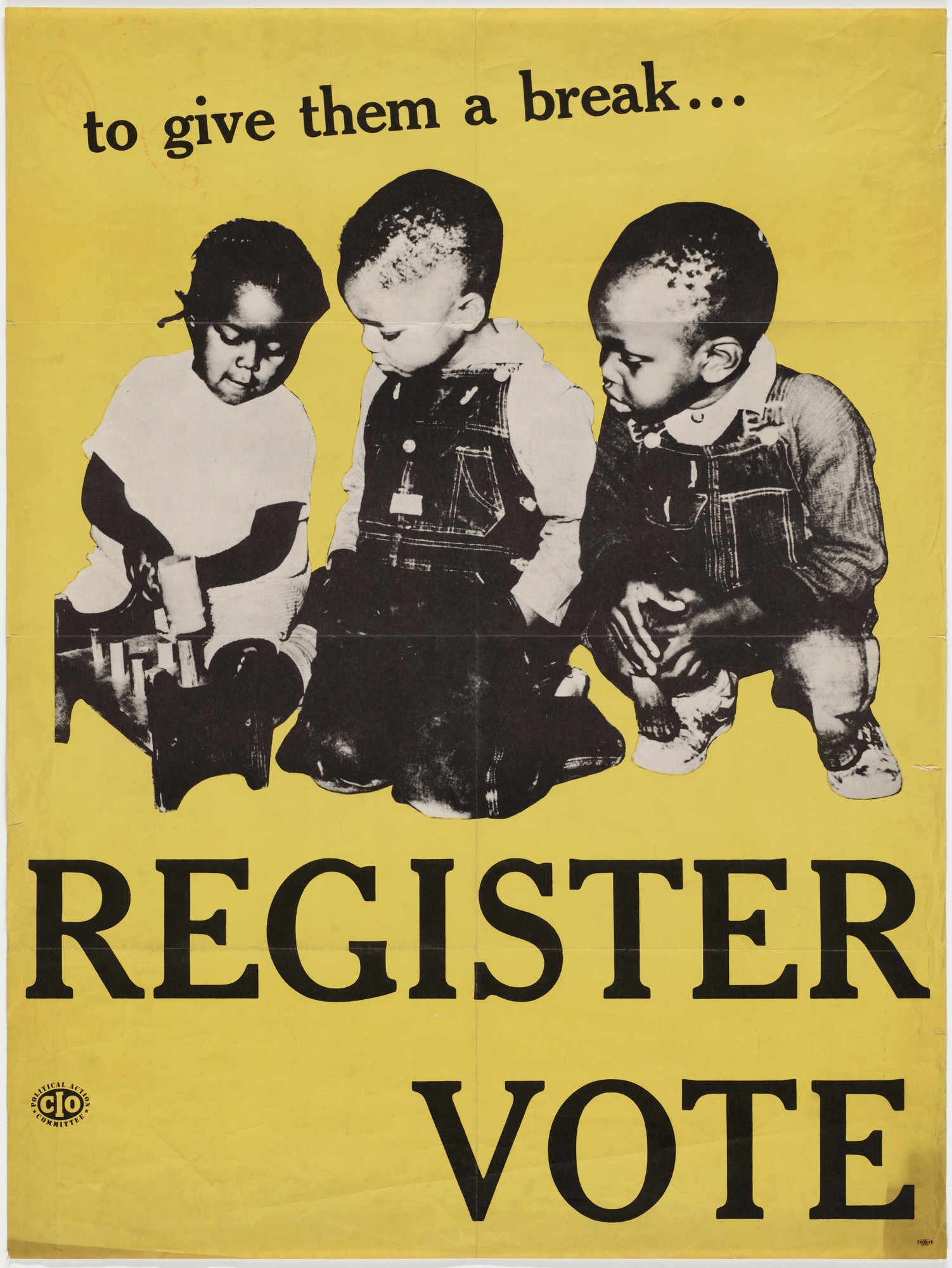 Ben Shahn. To Give Them A Break...Register, Vote. c. 1946