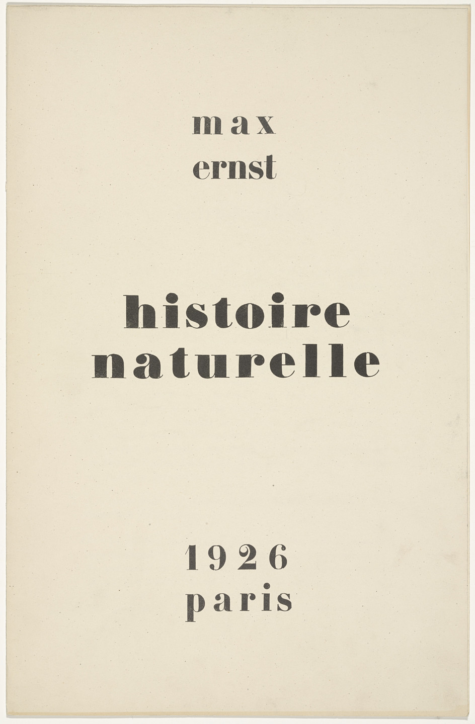 Max Ernst. Natural History (Histoire naturelle). c. 1925, published 1926