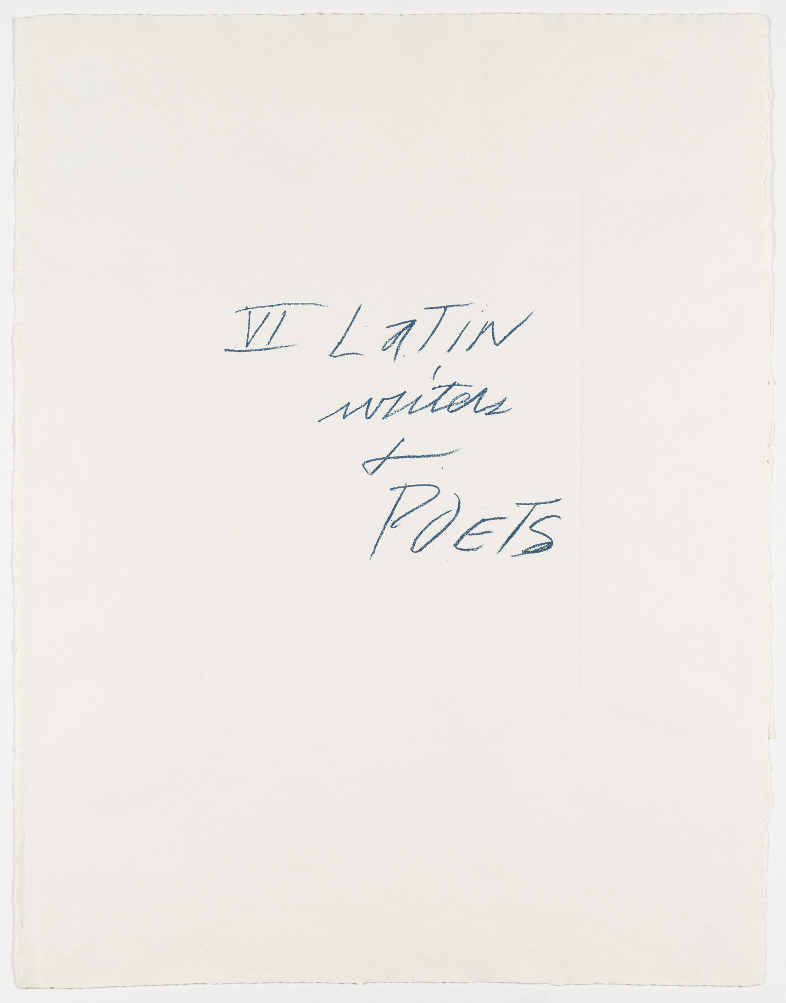 Cy Twombly. Six Latin Writers and Poets. (1975, published 1976)