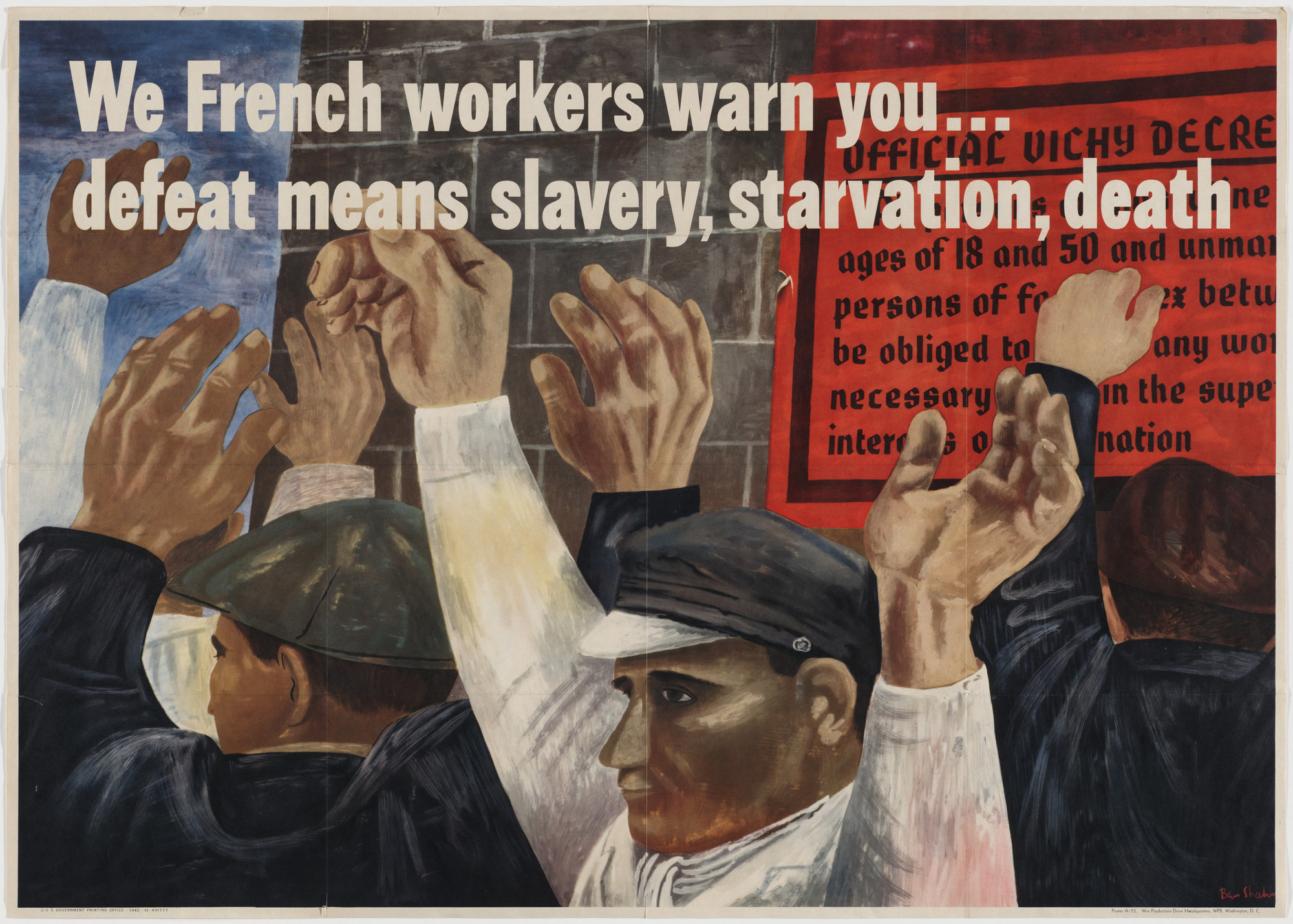 Ben Shahn. We French Workers Warn You..Defeat Means Slavery, Starvation, Death. 1942