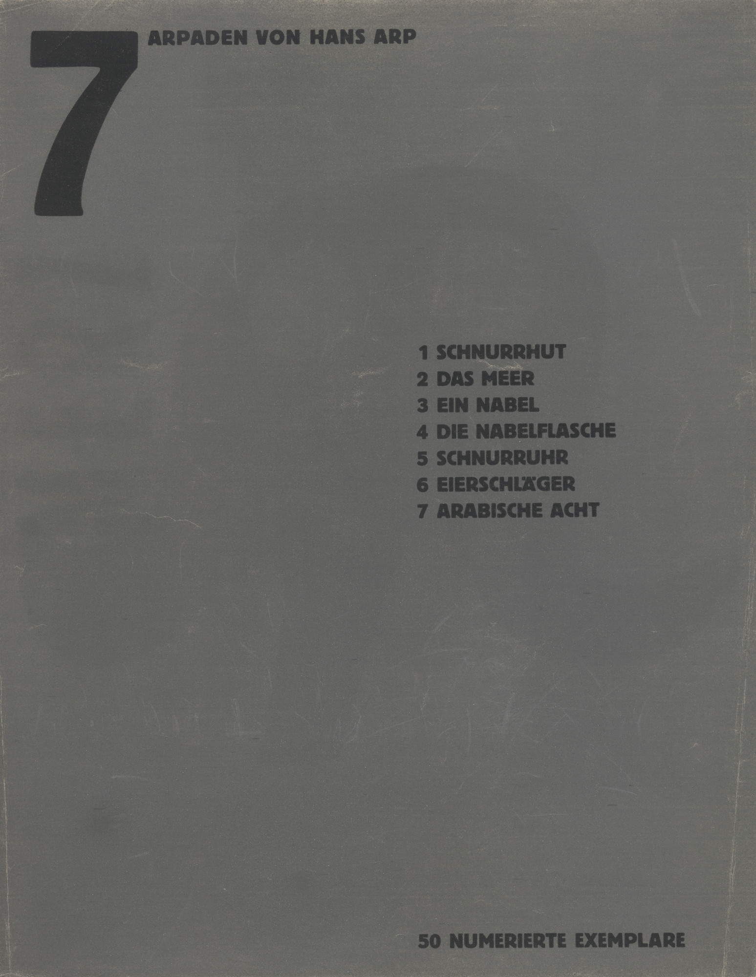 Jean (Hans) Arp. Table of Contents from Merz 5. 7 Arpaden by Hans Arp. Arp Portfolio. Second Portfolio of the Merz Publisher (Merz 5. 7 Arpaden von Hans Arp. Arp Mappe. Zweite Mappe des Merzverlages). 1923