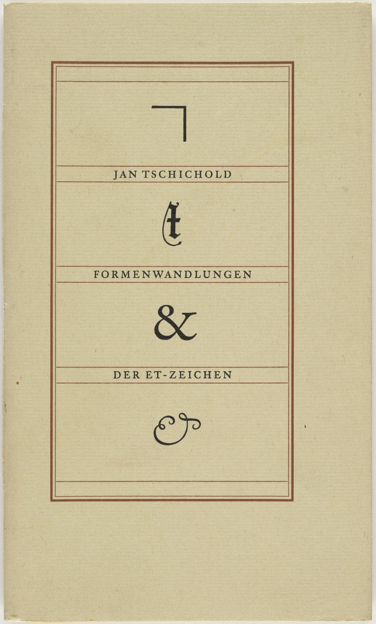 "Jan Tschichold. ""Formenwandlungen der Et-Zeichen"" by Jan Tschichold. Unknown"