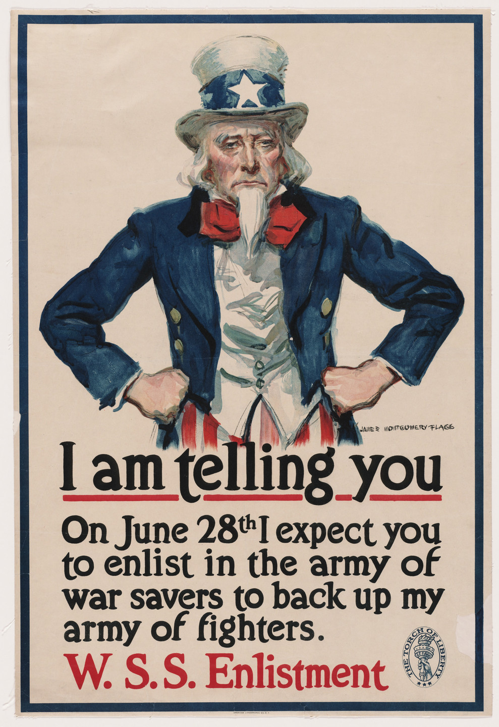 James Montgomery Flagg. I am Telling You On June 28th I Expect You to Enlist in the Army of War Savers to Back Up My Army of Fighters, W.S.S. Enlistment. 1918