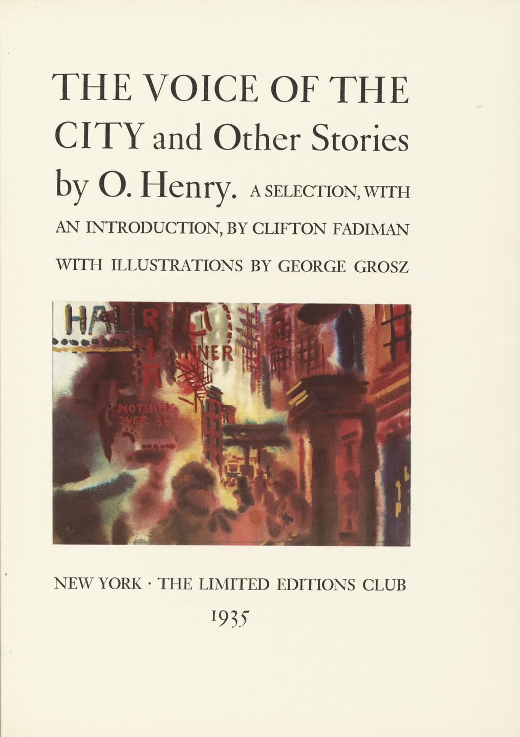 George Grosz. The Voice of the City and Other Stories. 1935 (originals executed 1933–34)