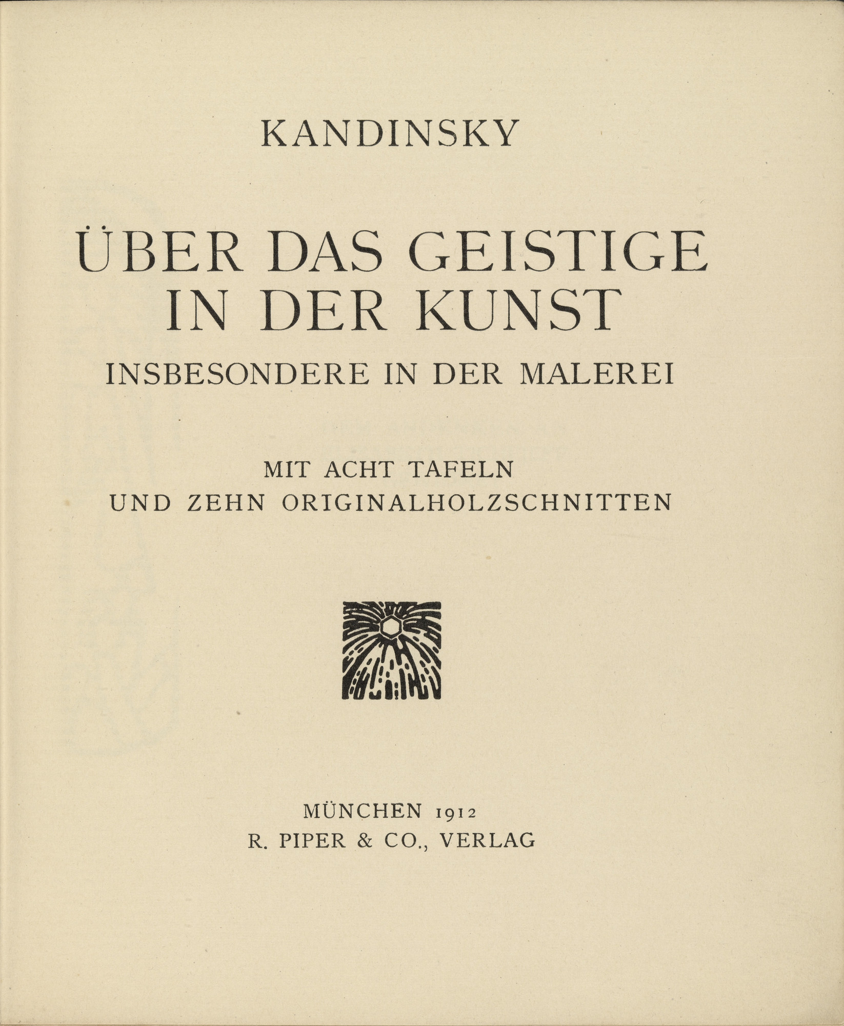 Vasily Kandinsky. Über das Geistige in der Kunst: Insbesondere in der Malerei (Concerning the Spiritual in Art: Especially in Painting). 1911