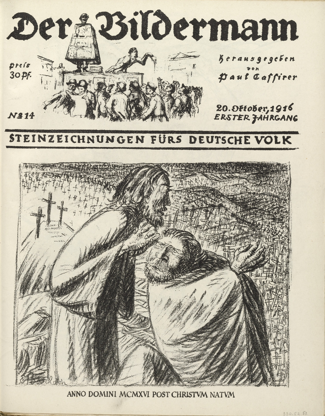 Ernst Barlach. The Year of Our Lord MCMXVI after Christ's Birth (Anno Domini MCMXVI post Christum natum) (front cover, foilio 28) from the periodical Der Bildermann, vol. 1, no. 14 (Oct 1916). 1916