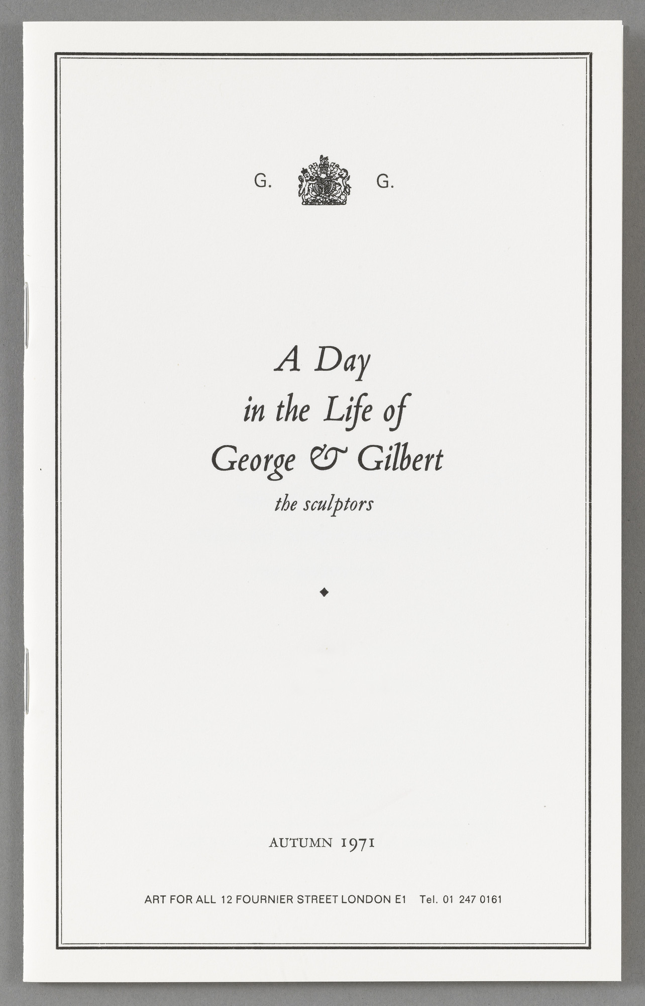Gilbert & George, Gilbert Proesch, George Passmore. A Day in the Life of George & Gilbert. 1971