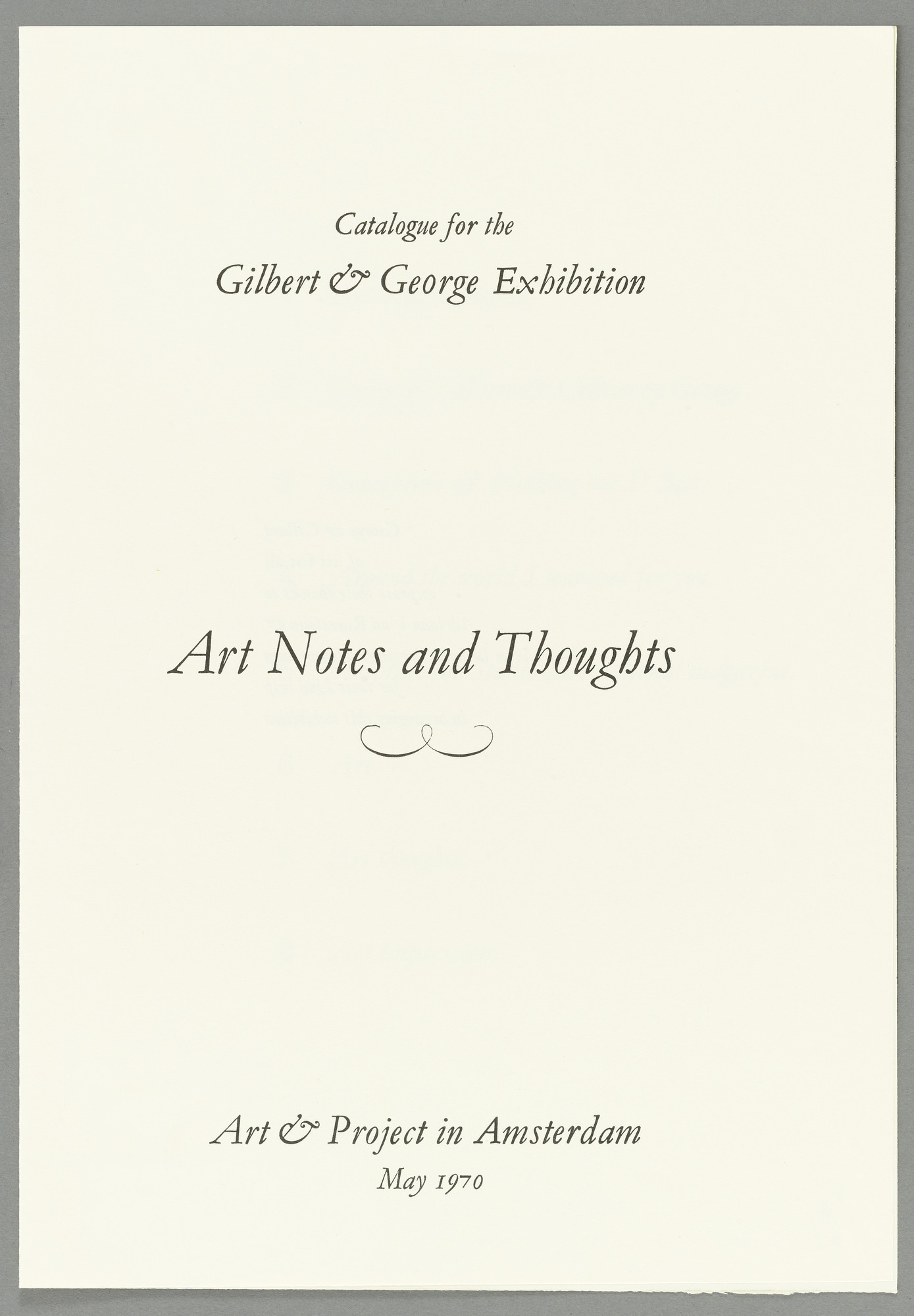 Gilbert & George, Gilbert Proesch, George Passmore. Art Notes and Thoughts. 1970