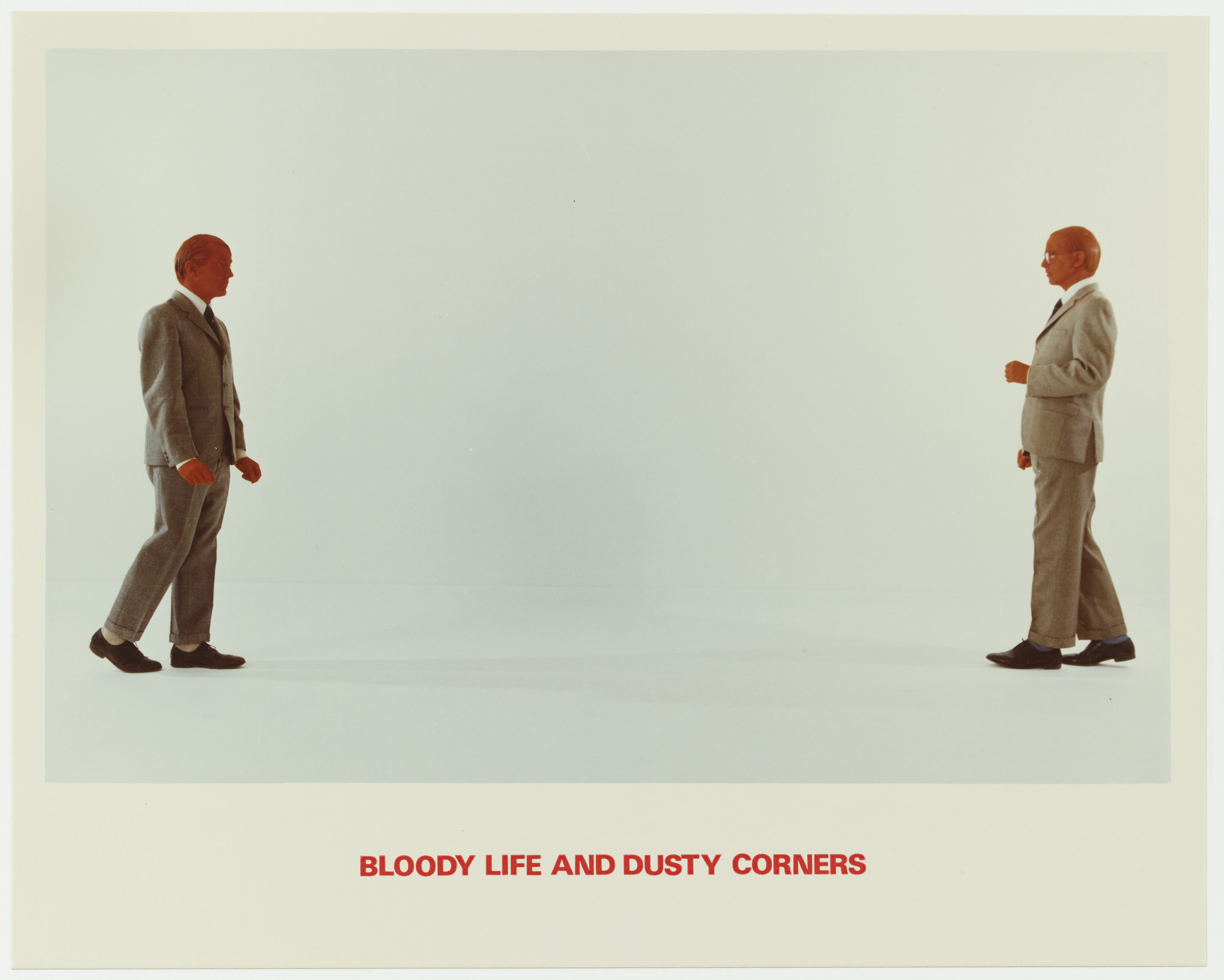 Gilbert & George. Bloody Life and Dusty Corners. 1975