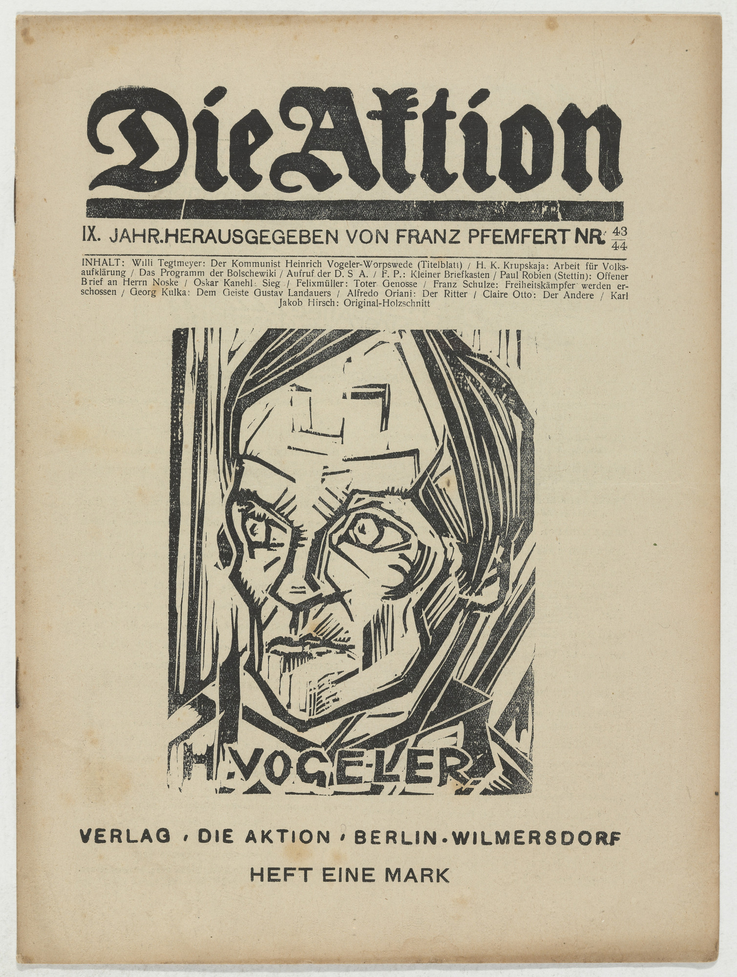 Willi Tegtmeier, Franz Schulze, Conrad Felixmüller, Karl Jacob Hirsch. Die Aktion, vol. 9, no. 43/44. November 1, 1919