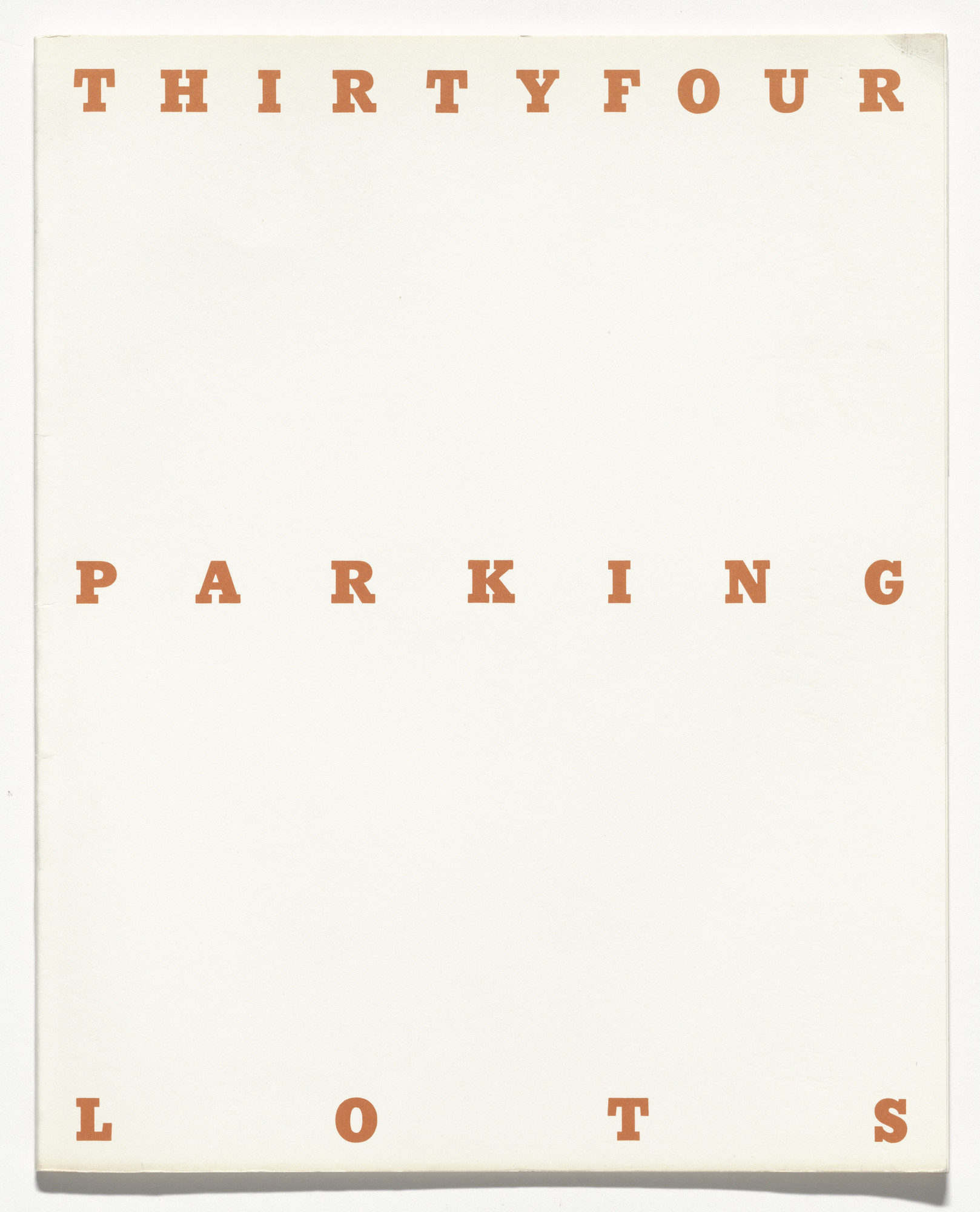 Edward Ruscha. Thirtyfour Parking Lots in Los Angeles. 1967
