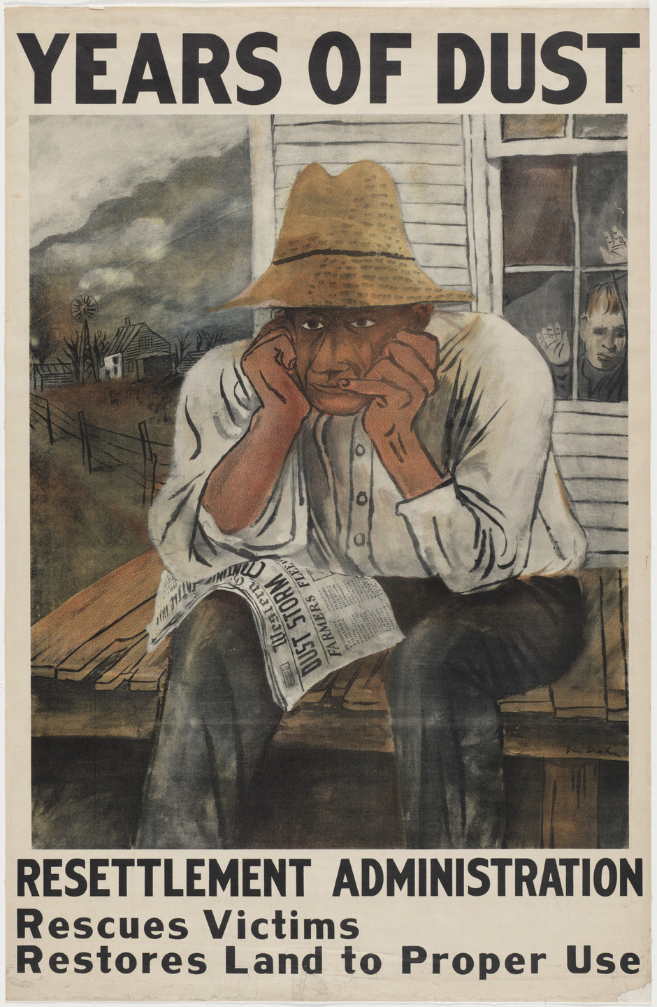 Ben Shahn. Years of Dust, Resettlement Administration, Rescues Victims, Restores Land to Proper Use. 1937
