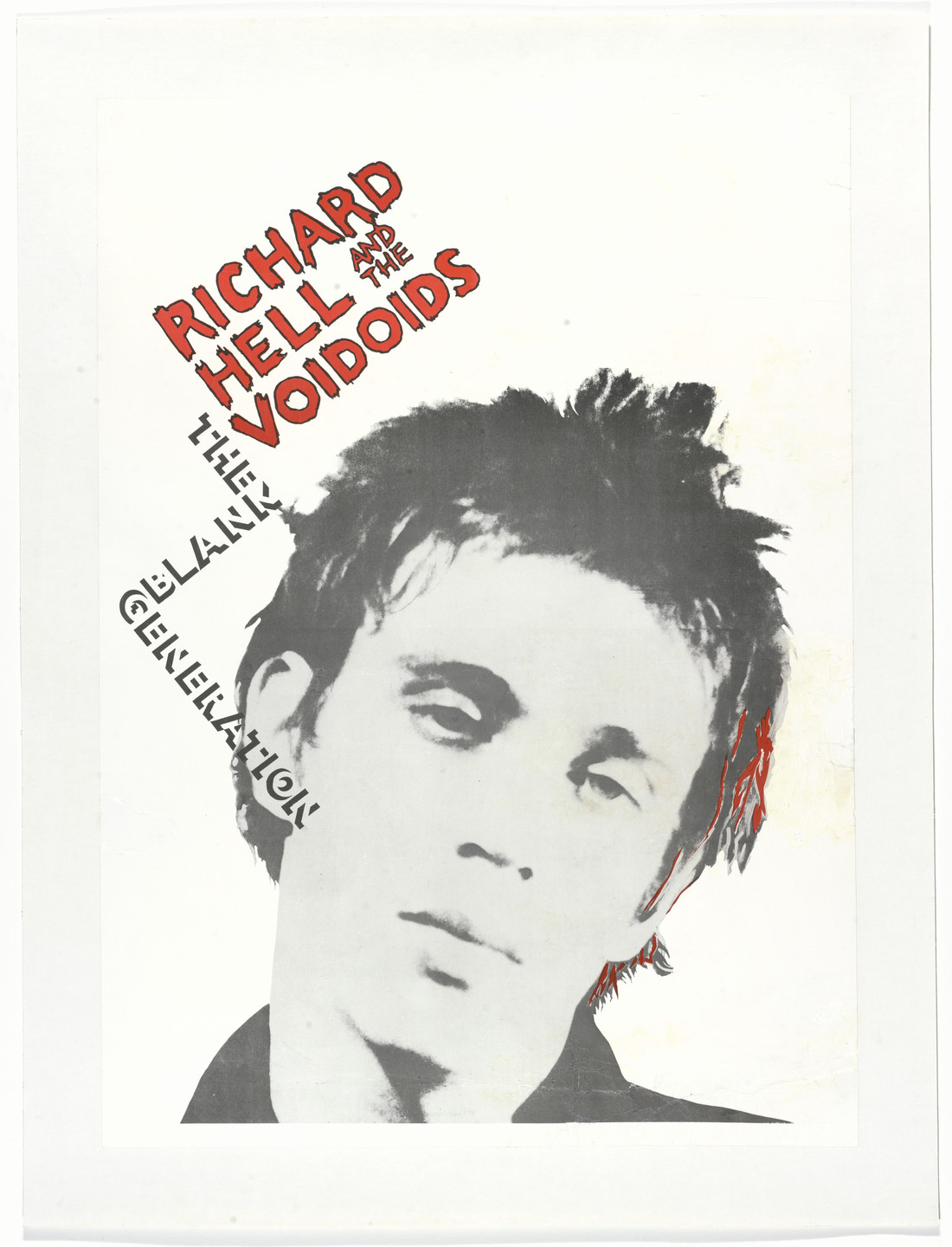 Unknown Designer, Kate Simon. Richard Hell & The Voidoids, The Blank Generation (Poster for the album distributed by Sire Records, New York). 1977